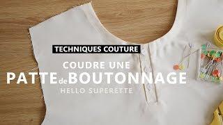 COUDRE UNE PATTE de BOUTONNAGE - TUTO COUTURE TECHNIQUE