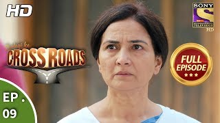 Crossroads - Ep 09 - Full Episode - 22nd June, 2018