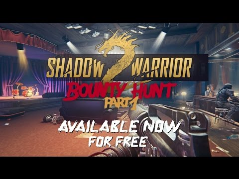 Shadow Warrior 2: Bounty Hunt Part 1 DLC - Now Available