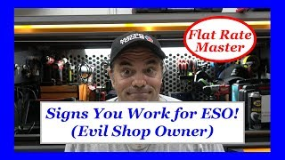 Do you Work for an ESO? (Evil Shop Owner)