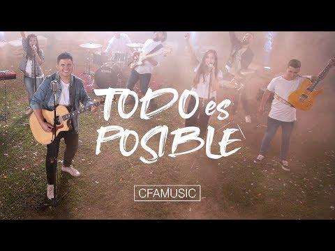 CFAMUSIC - Todo es Posible (Vídeo Oficial)