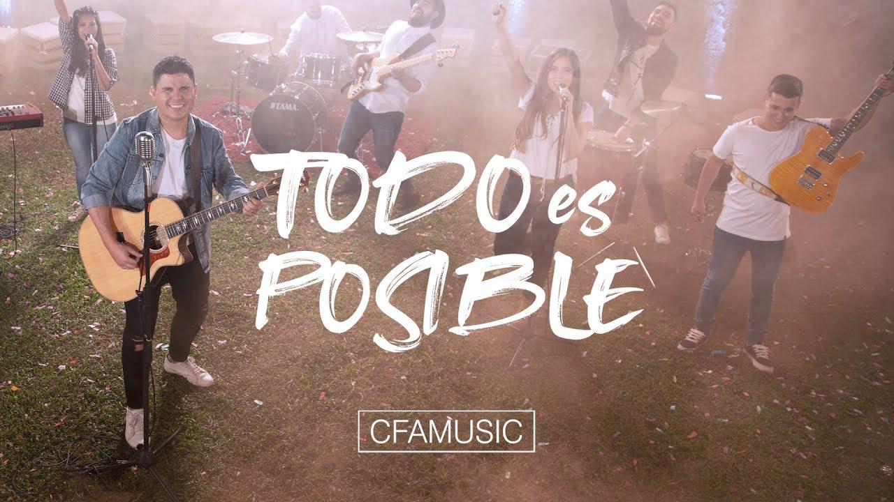cfamusic-todo-es-posible-video-oficial-cfamusic