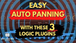 Easily Auto Pan Your Tracks With 3 Logic Plugins