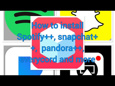 New method! How to install Spotify++, Snapchat++, pandora++, everycord and  more