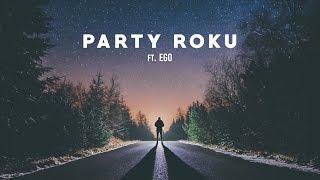 DJ Wich - Party roku (ft. Ego)