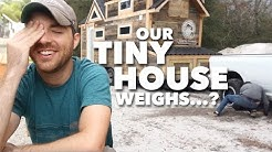 'Scuse Me. How Much Does Your Tiny House Weigh?