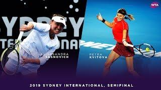 Petra Kvitova vs. Aliaksandra Sasnovich | 2019 Sydney International Semifinals | WTA Highlights