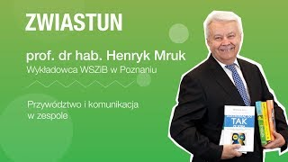 Zwiastun - Przywództwo i komunikacja w zespole - prof. dr hab. Henryk Mruk