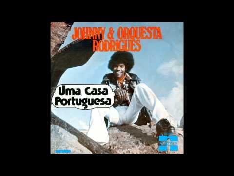 JOHNNY RODRIGUES  Uma Casa Portuguesa