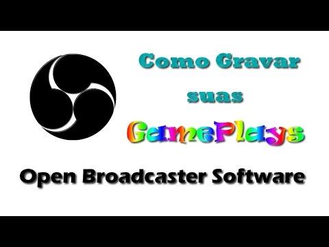 [Open Broadcaster Software] Como Gravar Gameplays com o OBS