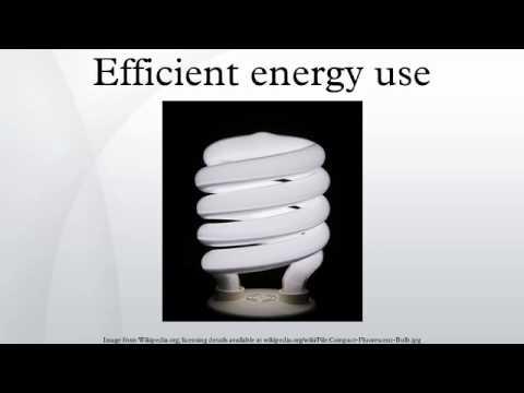 Efficient energy use