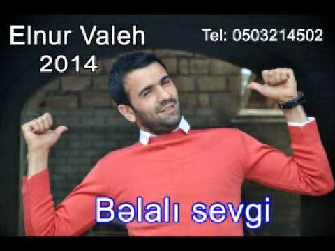 Elnur Valeh - Belalı sevgi 2014 FULL (Qız istemek 2)