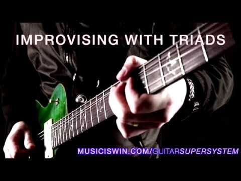 Using Triads to Improvise Guitar Solos