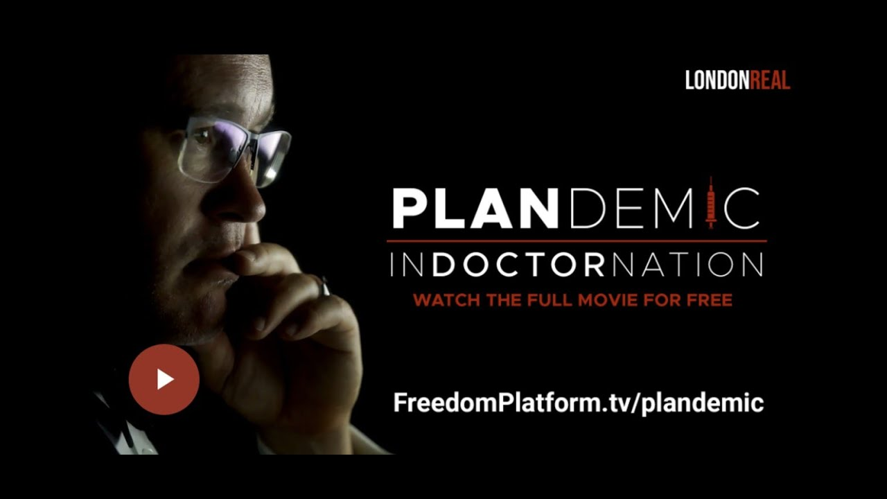 PLANDEMIC – INDOCTORNATION - The Documentary