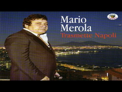 Mario Merola - Trasmette Napoli [full album]