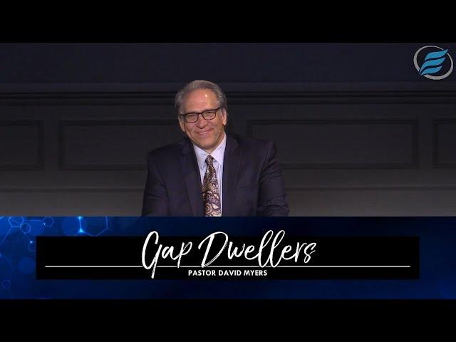 08/22/2021 | Gap Dwellers | Pastor David Myers