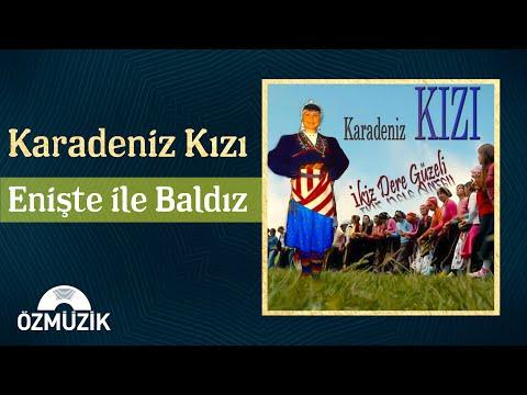 Enişte İle Baldız - Karadeniz Kızı (Official Video)
