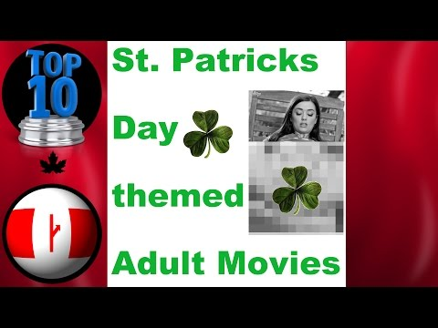 Top 10 St. Patrick's Day Themed Adult Movies