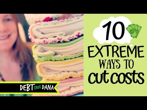 10 Extreme Ways to Cut Costs