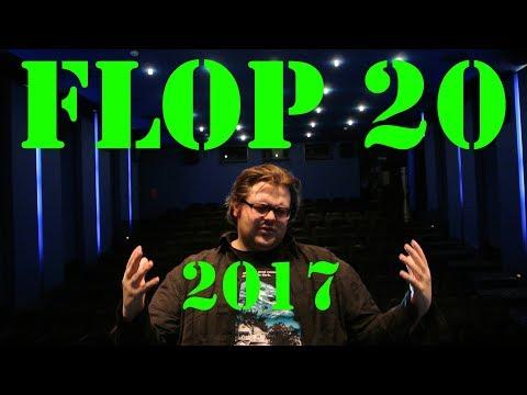 FLOP 20  - Die schlechtesten Filme des Jahres 2017 - Christian Koch // Potters Bluff Reviews