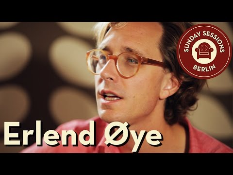 ERLEND ØYE unplugged -  Sunday Sessions Berlin