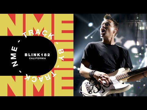 Blink 182: 'California' - Track by Track