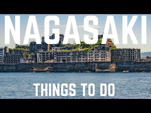 Nagasaki Things to Do, Japan 2017 - Gunkanjima, Atomic Bomb Hypocenter, Mount Inasa