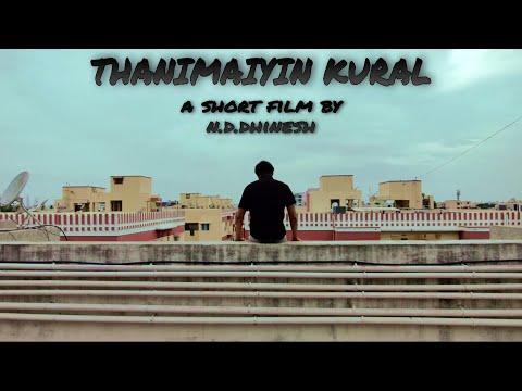 THANIMAIYIN KURAL | Tamil Short Film | Claptone | Depressed person | by N.D.DHINESH