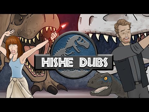 HISHE Dubs - Jurassic World (Comedy Recap)