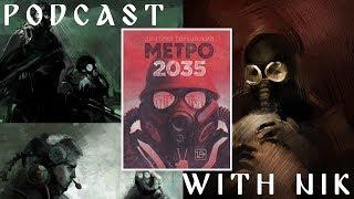 Metro 2035 - Exploring the last instalment in Glukhovsky