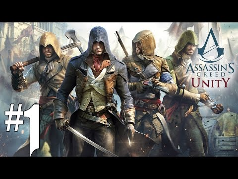 Assassin's Creed Unity - Playthrough #1 [FR]
