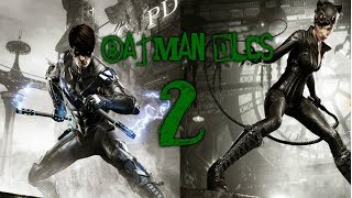 Batman Arkham Knight DLC 2 II Catwoman y Nightwing