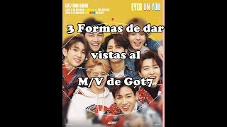 Baixar Como darle mas vistas al MV LOOK de EYES ON YOU de Got7???