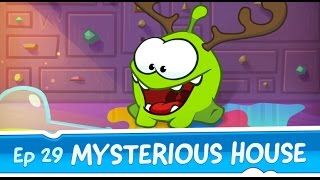 Om Nom Stories: Mysterious House (Episode 29, Cut the Rope: Magic)