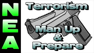 Terrorism - Man Up & Prepare