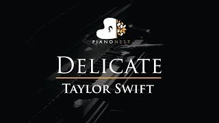 Taylor Swift - Delicate - Piano Karaoke / Sing Along / Cover with Lyrics