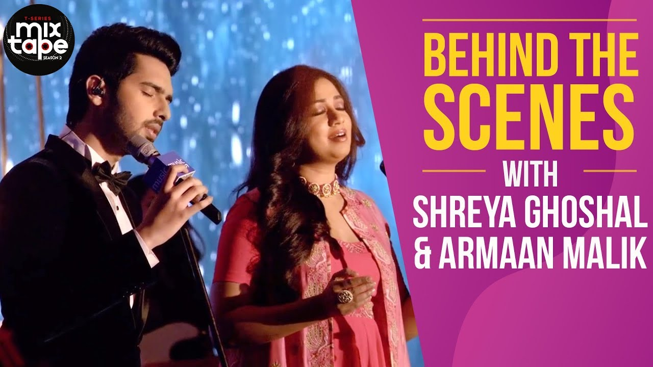 Tum Hi Ho Rehnuma Shreya G Armaan M | T-SERIES MIXTAPE SEASON 2 - Behind the Scenes | Ep.01
