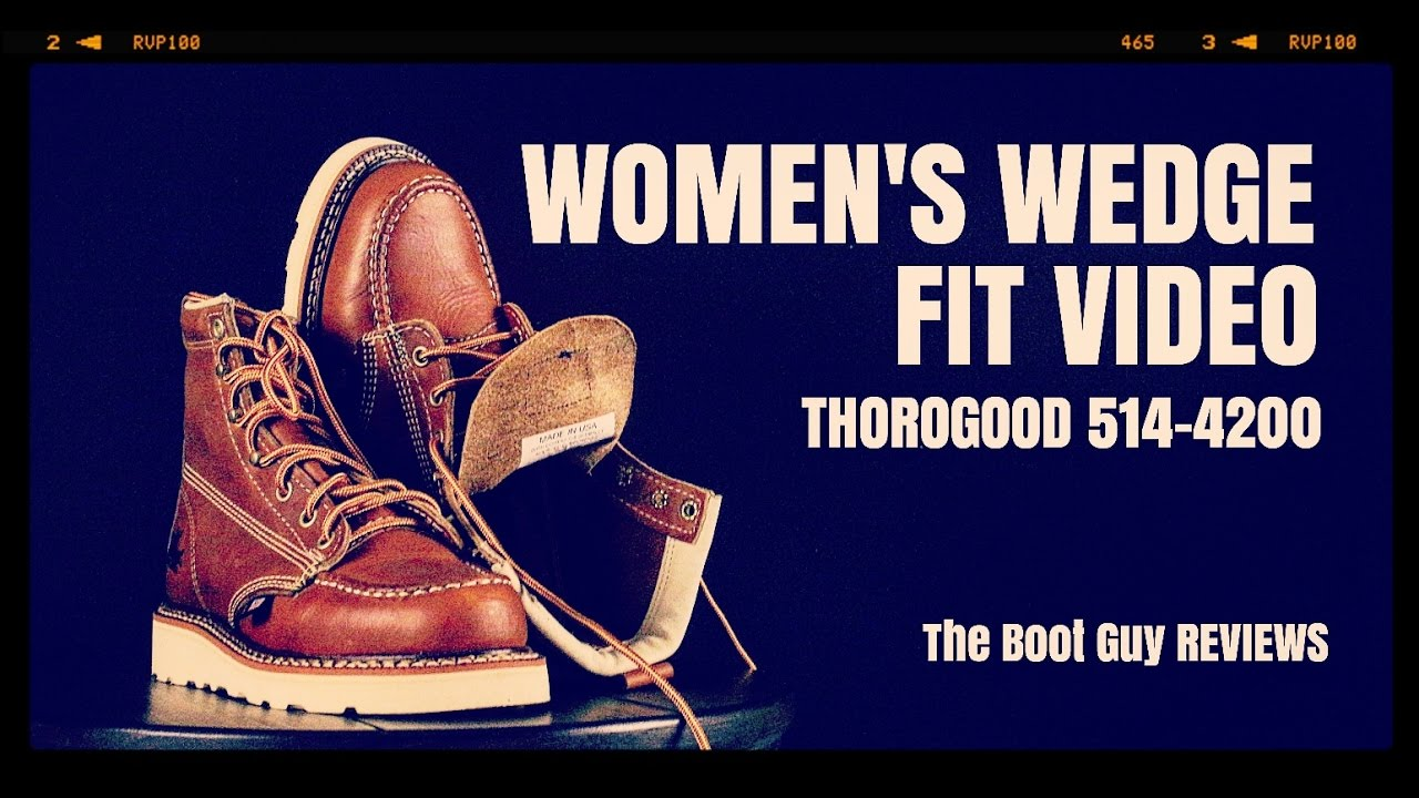 1b8faad22d3d WOMEN S WEDGE FIT VIDEO Thorogood 514-4200   The Boot Guy Review ...