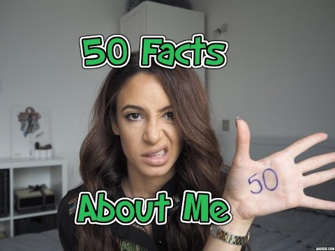 50 Facts About Me
