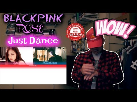 BLACKPINK ROSE's - JUST DANCE Ft. Millenium FIRST LISTEN