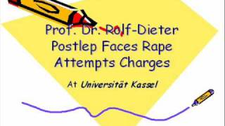 Prof. Dr. Rolf-Dieter Postlep, Universität Kassel, Faces Rape Attempts Charges
