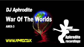 DJ Aphrodite - War Of The Worlds (2006)