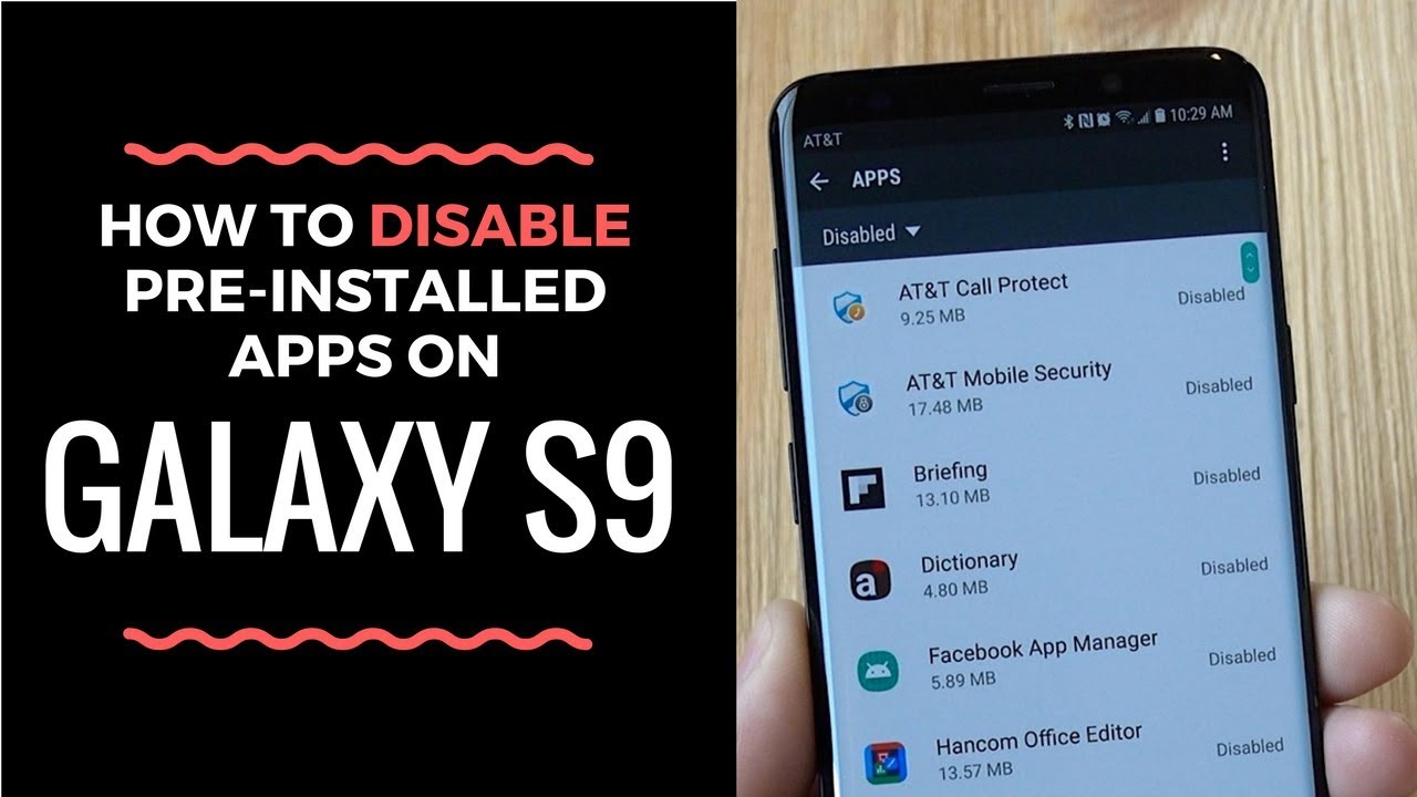 How to Get Rid of Pre-Installed Apps on Galaxy S9
