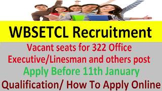 WBSETCL Recruitment Apply Online @ www.wbsetcl.in