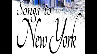 Songs to New York Trailer