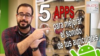 5 APPS PARA MEJORAR EL SONIDO DE TUS AURICULARES.