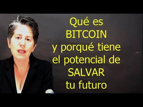 Qué Es Bitcoin Y Porqué Tiene El Potencial De Salvar Tu Futuro Ecónomico