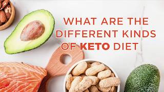 What Are The Different Types of Keto?