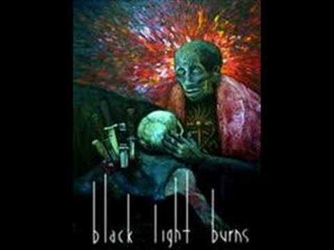 Black Light Burns - Stop a Bullet
