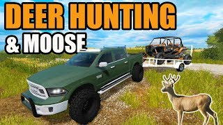 FARMING SIMULATOR 2017 + THE HUNTER | WE SHOT A NICE WHITETAIL DEER & DROPPED A NICE MOOSE